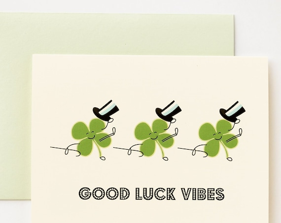 Good Luck Vibes St Patrick's Day and General Good Luck Clovers Greeting Card