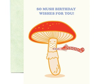 So Mushroom Birthday Wishes For You Greeting Card