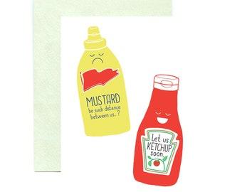 Let Us Ketchup Soon, Mustard Ketchup Punny Greeting Card
