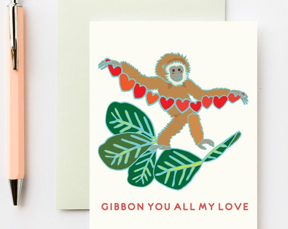 Gibbon You All My Love / Giving You All My Love Punny Valentines Love Greeting Card