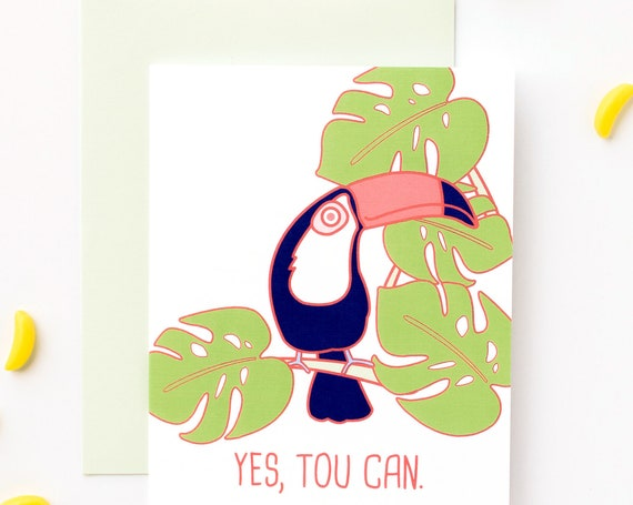 Yes Tou Can (Yes You Can) Toucan Greeting Card