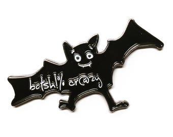 BatS#@t Crazy Batty Bat Soft Enamel / Lapel Pin