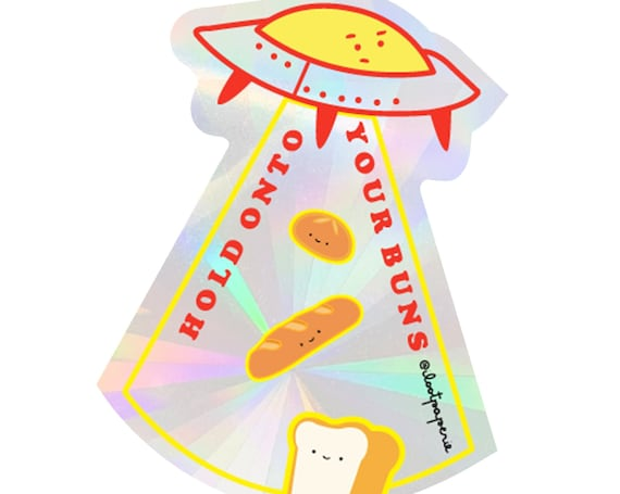 NEW** Hold Onto Your Buns! Suncatcher Sticker Rainbow Maker Window Decal