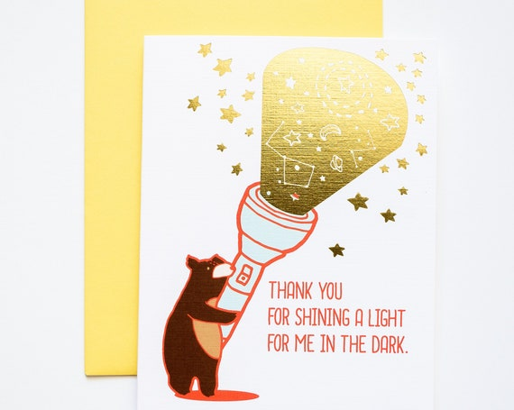 Thank You For Shining A Light in the Dark Bear with Flashlight Gold Foil Greeting Card