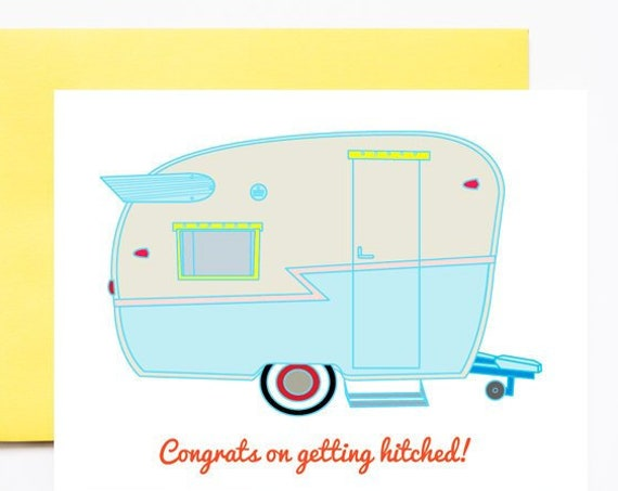 Trailer House Congrats on Getting Hitched Greeting Card