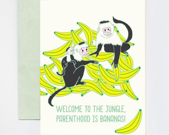 Welcome to the Jungle, Parenthood is Bananas  Baby Congratulations Greeting Card