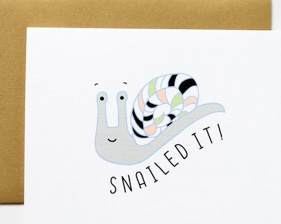 Snailed It Snail Congratulations Greeting Card