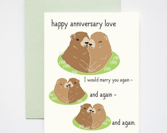 Groundhog Day Happy Wedding Anniversary Love Greeting Card