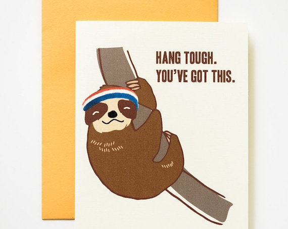 Hang Tough Sloth Encouragement Greeting Card