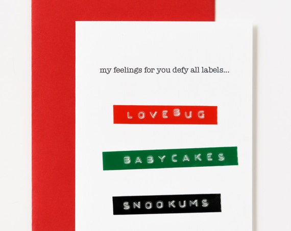 My Feelings Defy All Labels Valentine's Greeting Card