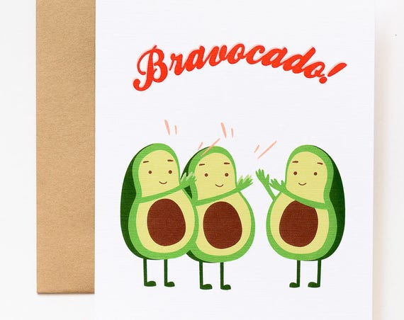 Bravocado Avocado Congratulations Greeting Card