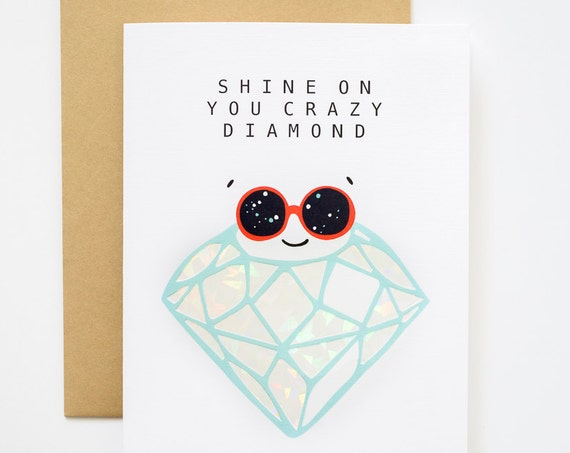 Shine On You Crazy Diamond Holographic Foil Greeting Card