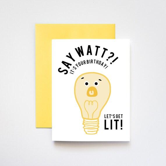 Say Watt Birthday Greeting Card