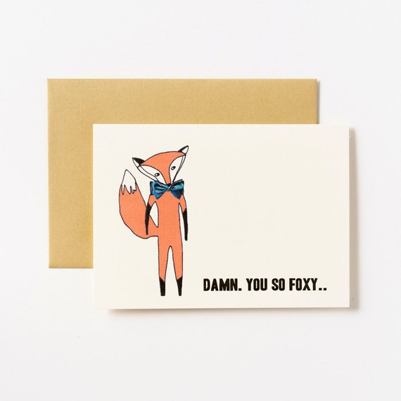 Damn You So Foxy Valentines Love Greeting Card