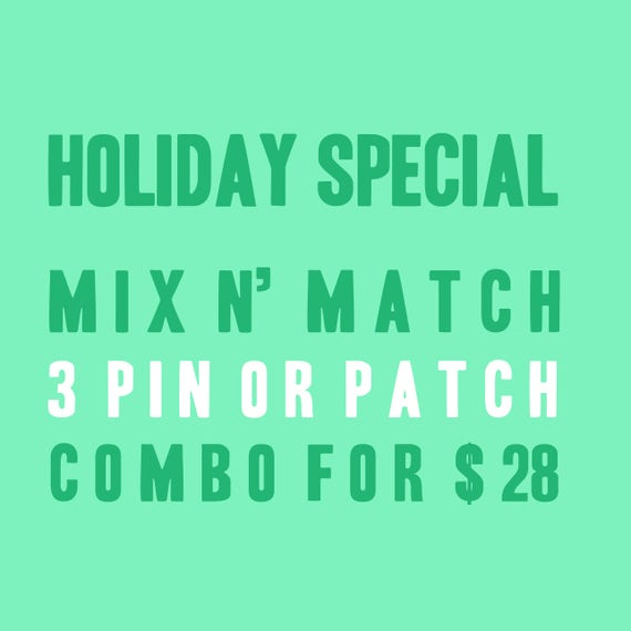 Holiday Special Pin and Patch - Set of 3 Mix and Match Combo