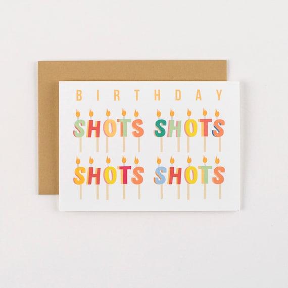 Shots Shots Shots Candles Birthday Greeting Card