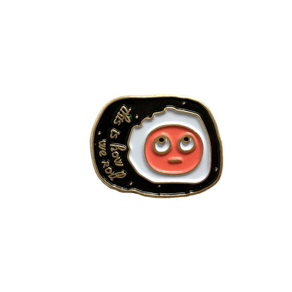 NEW ** This is How We Roll Sushi Roll Enamel / Lapel Pin