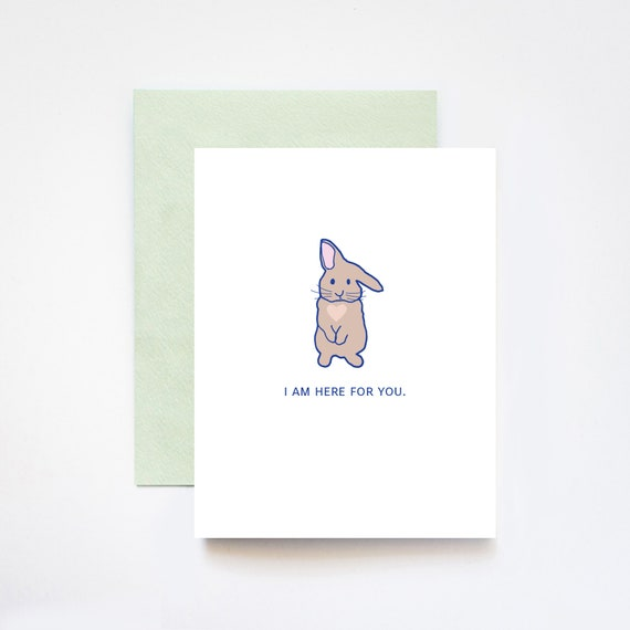 Here For You Sympathy Bunny Greeting Card