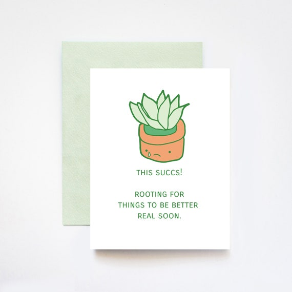 This Succs Succulent Sympathy Greeting Card