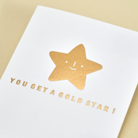 You Get a Gold Star Congratulations Holographic Foil Greeting Card