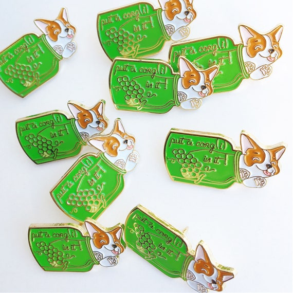 NEW! Put a Corgi In It Wine Jug Punny Enamel / Lapel Pin for Year of the Dog