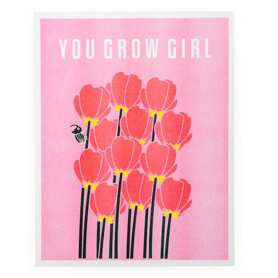"""Riso Printed """"You Grow Girl"""" Inspirational Art Print"""