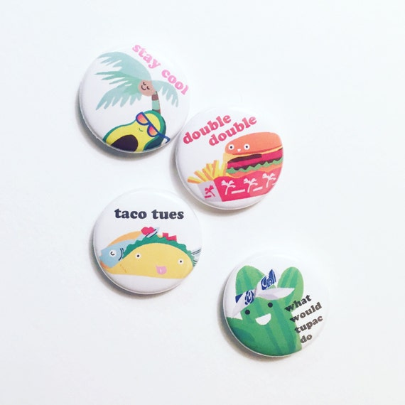 Ilootpaperie Set of 4 California Pinback Buttons - Mix and Match, Taco Tuesday, Tupac Cactus, Stay Cool Palm Tree and Double Double Burger