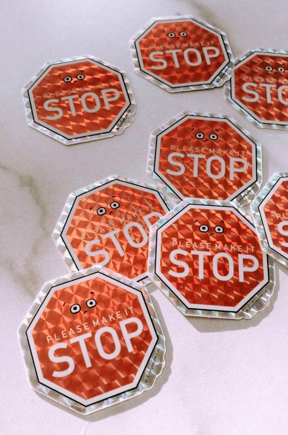 Make it Stop Prismatic Sticker Set