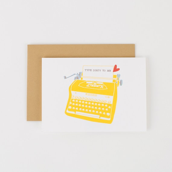 Type Dirty To Me Typewriter Valentine