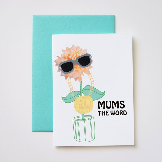 Mum's the Word Mother's Day Greeting Card