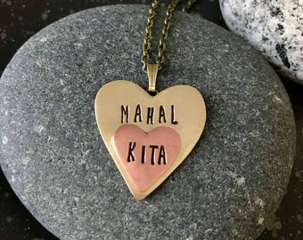 MAHAL KITA heart pendant necklace. Philippines, Filipino, Tagalog, i love you, rustic, hand stamped, gifts for her, graduation, grad gifts