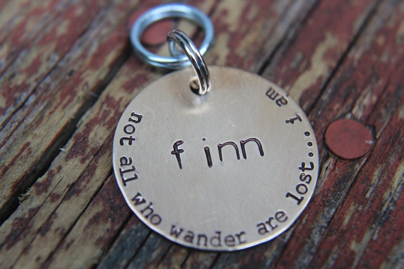 Custom Dog ID Tag Not All Who Wander Are Lost.... I Am Hand image 0