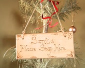 Santa sign, Santa Please Stop Here festive hanging sign plaque Christmas Holiday decoration engraved with pyrography