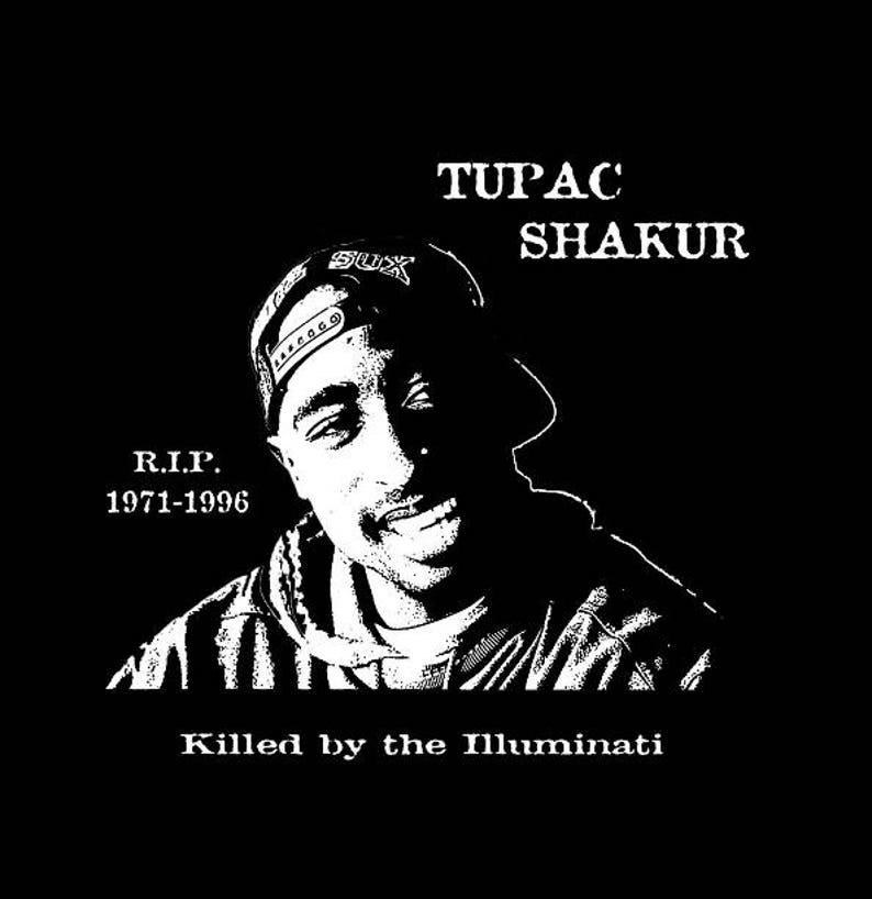 Tupac Shakur Memorial T-Shirt. Killed by the Illuminati RIP image 0
