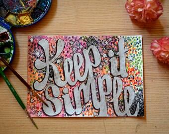 Original Lettering Illustration - Keep it Simple