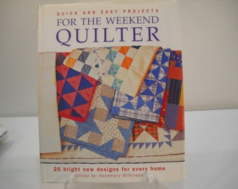 Quick And Easy Projects For The Weekend Quilter Hardcover Book Free Shipping