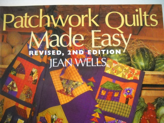 Patchwork Quilts Made Easy By Jean Wells Quilt Pattern Book Etsy