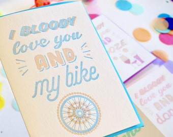 Cycling card, Valentines Day, card for cyclist, love card, bicycle love, I bloody love you, confetti, letterpress, fun happy all occasion