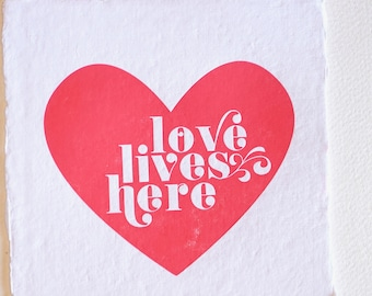 Love lives here, letterpress print, art print, love illustration, Mother's day gift, children's room decor, quote, hand made, recycled paper