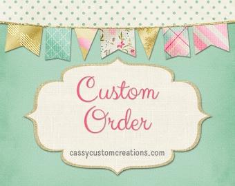 Custom Order For Trevor