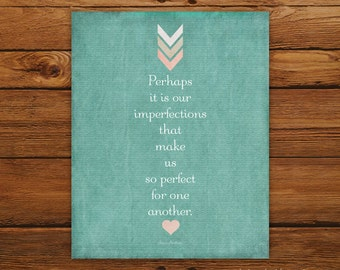 Perfect For One Another 8x10 Teal Print - Jane Austen Quote from Emma