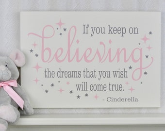 a564c7c904c4 If You Keep On Believing The Dreams That You Wish Will Come True