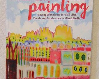 "Mixed Media Book--""Bold Expressive Painting"""
