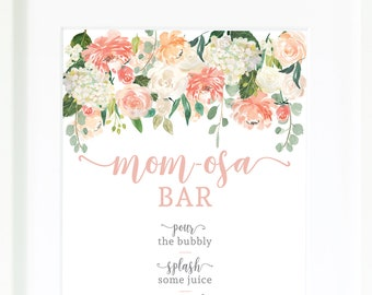 Momosa Sign / Mom-osa / Baby Shower Sign / Baby Shower Bar Sign / Baby Shower Decor / Floral Baby Shower / Its a Girl / Mocktail Sign