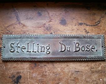 Vintage Stelling Du Bose Copper Nameplate Sign - Door Plaque - Horse Stall Marker with Gorgeous Verdigris