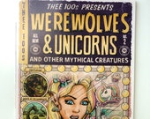 Thee 100s : Werewolves and Unicorns a Comic Anthology - Book Two