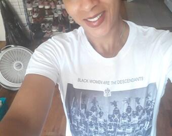 Black women are the descendants of Amazon warriors