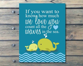 Whales n Waves n Anchors Nautical Nursery Art - INSTANT DOWNLOAD - If you want to know how much we love you count all the waves in the sea