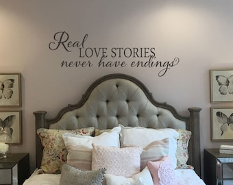 Real love stories never have endings master bedroom romantic wall decal sticker home decal FB062