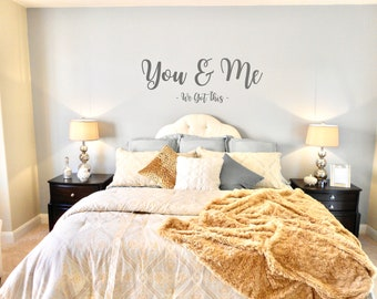 You and Me Decal Wedding Decal You and Me Wedding Decal You and Me Bedroom Decal You /& Me Wall Decal in Variety of Fonts and Colors